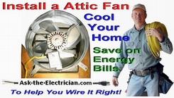 Wire a Attic Fan